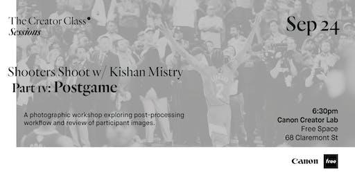 Canon Creator Lab Presents: Postgame w/ Kishan Mistry