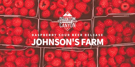 Johnson's Farm Raspberry Sour Beer Release tickets