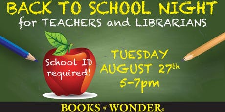 Back to School Night for Teachers & Librarians! tickets