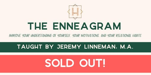 The Enneagram | Taught By Jeremy Linneman, M.A.