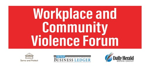 Workplace and Community Violence Forum