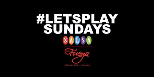 SUNDAY NIGHT PARTY    LETS PLAY  WITH LATIN VIBES