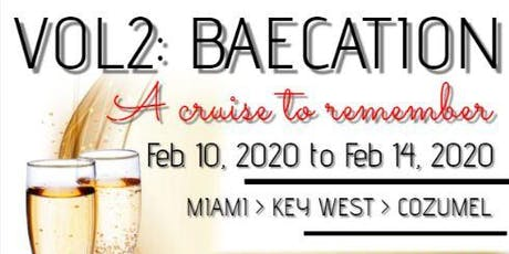 K2P Presents VOL2: Baecation Cruise 2020 tickets