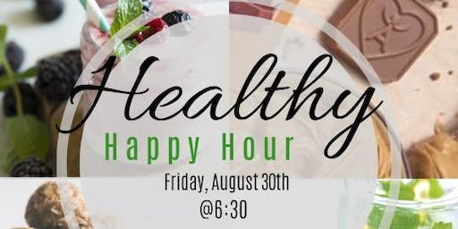 Healthy Happy Hour