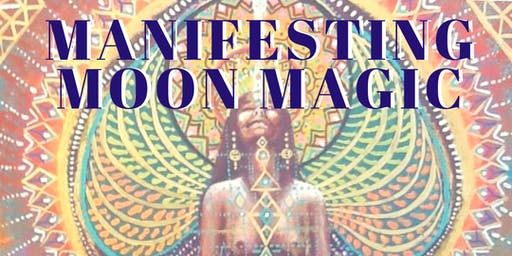 MANIFESTING MOON MAGIC