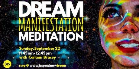 Dream Manifestation Meditation  tickets