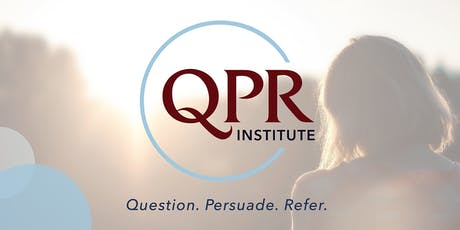 Question, Persuade, Refer Training for Suicide Prevention tickets