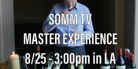 SOMM TV Master Experience - Blind Tasting with Jay Fletcher tickets