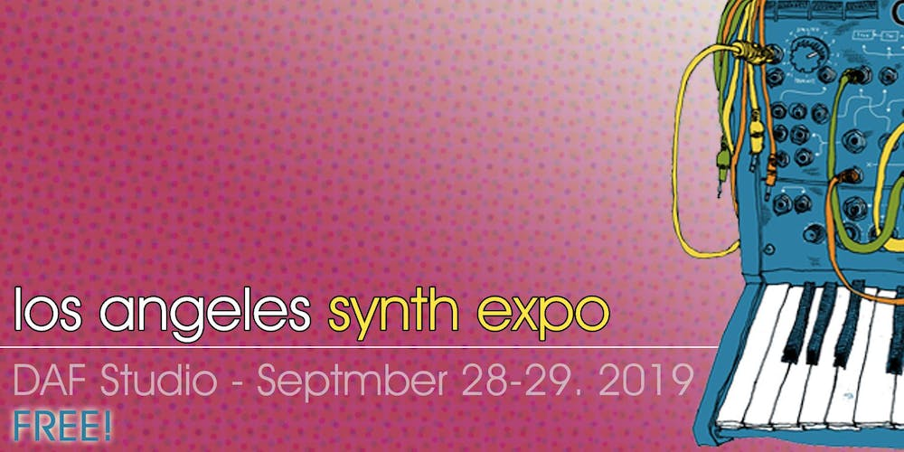 Los Angeles Synth + Modular Expo 2019 - FREE! Tickets, Sun