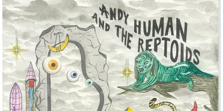 Andy Human and the Reptoids, Era Bleak (PDX, ex-Piss Test), Blank Square tickets
