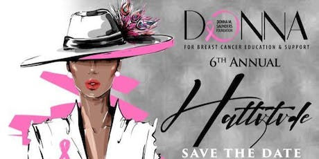 Donna M Saunders Foundation - 6th Annual Hattitude About Breast Cancer tickets