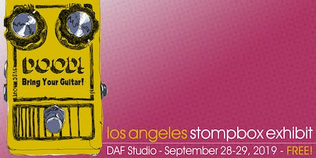 Los Angeles Stompbox Exhibit 2019 - FREE! tickets