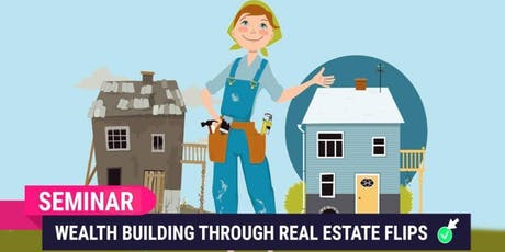 Real Estate Wealth Building Seminar tickets