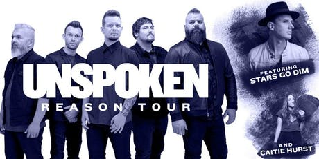 Reason Tour- Unspoken, Stars Go Dim and Catie Hurst tickets