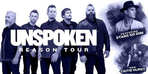 Reason Tour- Unspoken, Stars Go Dim and Catie Hurst