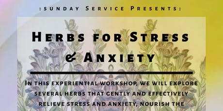 HERBS FOR STRESS & ANXIETY tickets