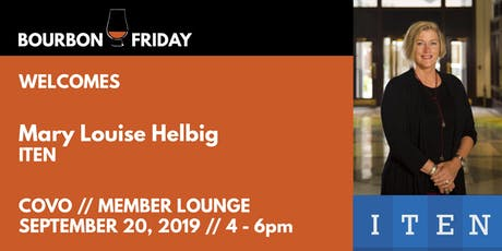 Bourbon Friday - Mary Louise Helbig // ITEN tickets