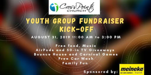 CrossPointe Youth Group Fundraiser Kick-Off