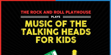 The Music of The Talking Heads for Kids tickets