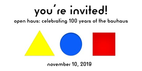 open haus: celebrating 100 years of the bauhaus tickets