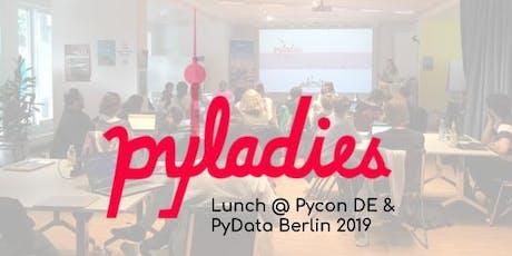 Pyladies Lunch @Pycon DE & Pydata 2019 Tickets