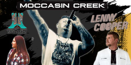 Moccasin Creek with special guest Lenny Cooper & Shelby Kay tickets