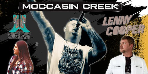 Moccasin Creek with special guest Lenny Cooper & Shelby Kay