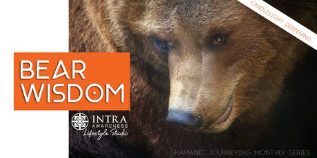 Bear Wisdom Deepening | Candlelight Deepening Shamanic Journeying tickets