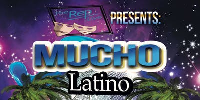 Mucho Latino @ The Rep Live