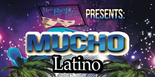 Mucho Latino @ The Rep Live