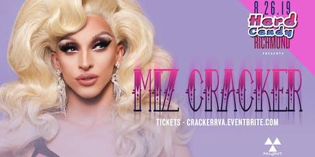 Hard Candy Richmond with Miz Cracker  tickets
