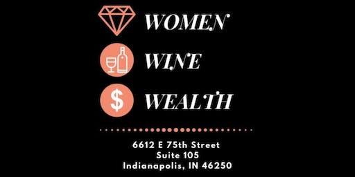 Women, Wine & Wealth