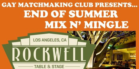Gay Matchmaking Club's End of Summer Mix n' Mingle. tickets