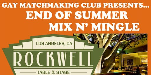 Gay Matchmaking Club's End of Summer Mix n' Mingle.