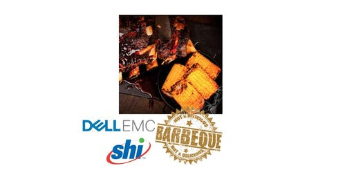 Helping You Barbecue with Dell EMC & SHI