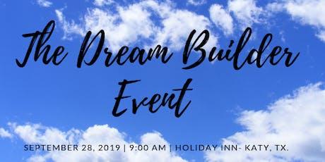Dream Builder Event tickets