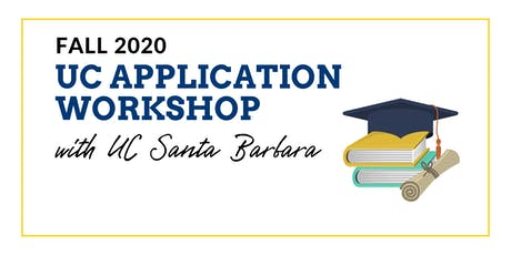 UC Fall 2020 Application Workshop with UCSB tickets