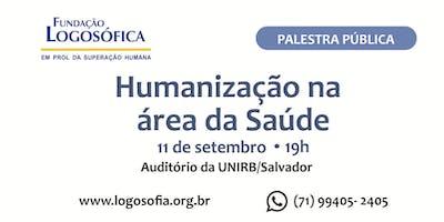 Palestra Pública - Humanização na Área da Saúde - UNIRB