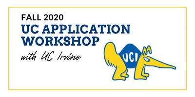 UC Fall 2020 Application Workshop with UC Irvine