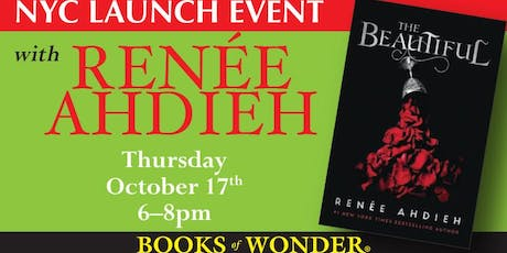 NYC Launch Event for THE BEAUTIFUL with Renée Ahdieh! tickets
