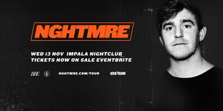 NGHTMRE | Auckland tickets