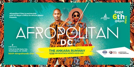 AfropolitanDC - The Ankara Runway (African Heritage Month Kick-off) In partnership with DC Mayor's Office on African Affairs tickets