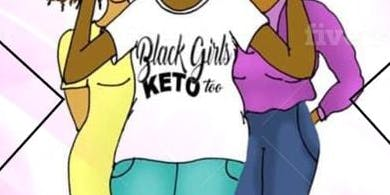 Black Girls Keto Too