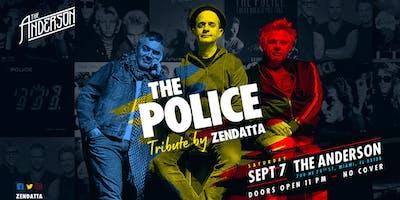 ZANDETTA a Police tribute @ The Anderson