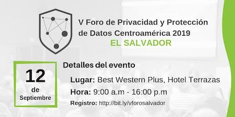 V Foro de Privacidad y Protección de Datos -  El Salvador entradas