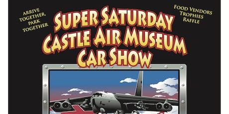 Super Saturday Castle Air Museum Car Show tickets