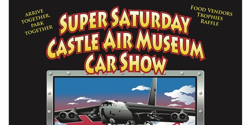 Super Saturday Castle Air Museum Car Show