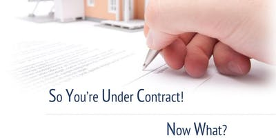 Under Contract - Now What?!? -Loren Bimler