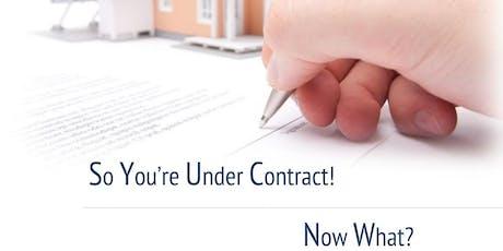Under Contract - Now What?!? -Loren Bimler tickets