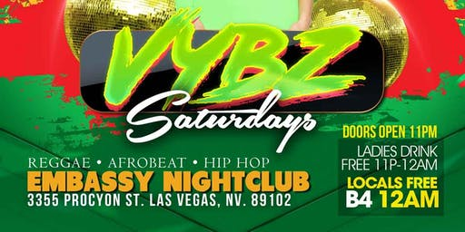 VYBZ Saturdays **Reggae | Afrobeat | Hip Hop | Soca**